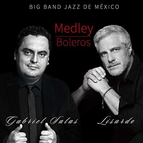 Gabriel Salas, Lisardo & Big Band Jazz de México