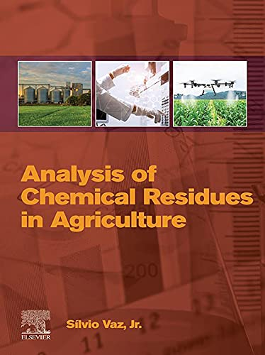 Analysis of Chemical Residues in Agriculture (English Edition)