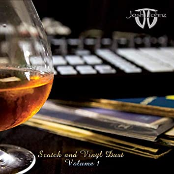 Scotch & Vinyl Dust, Vol. 1
