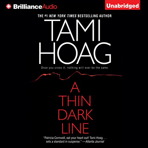 A Thin Dark Line                   Written by:                                                                                                                                 Tami Hoag                               Narrated by:                                                                                                                                 Karen Peakes                      Length: 18 hrs and 1 min     7 ratings     Overall 4.6