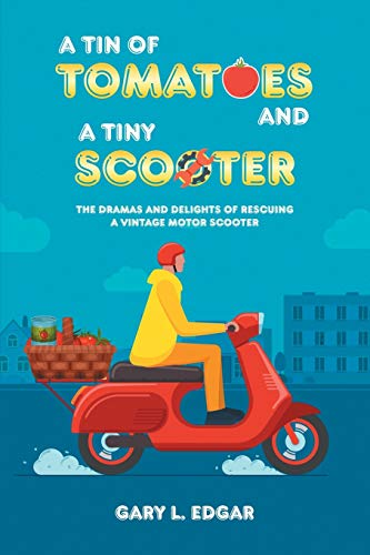 A Tin of Tomatoes and a Tiny Scooter - The Dramas and Delights of Rescuing a Vintage Motor Scooter