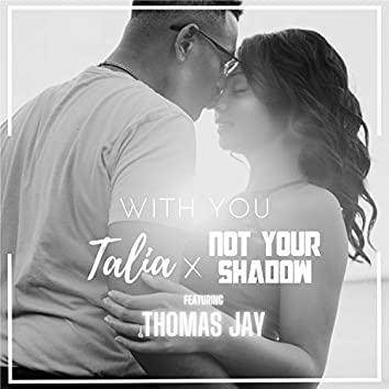 With You (feat. Thomas Jay)
