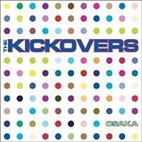 Osaka by The Kickovers (2003-07-28)