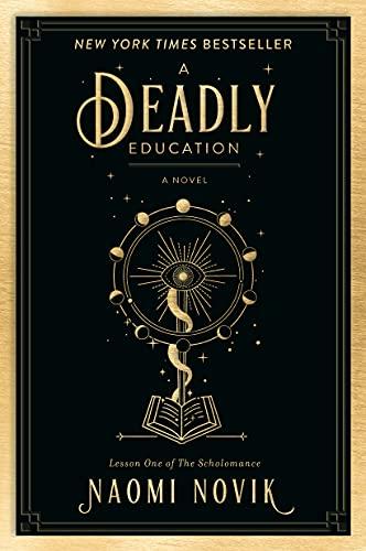 Amazon.com: A Deadly Education: A Novel (The Scholomance Book 1) eBook:  Novik, Naomi: Kindle Store