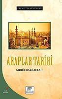 Araplar Tarihi - Gecmisten Günümüze