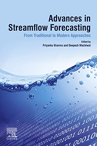 Advances in Streamflow Forecasting: From Traditional to Modern Approaches (English Edition)