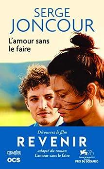 L'amour sans le faire de Serge Joncour