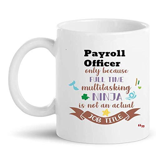 Mejor taza de oficial de nómina Taza de café de 11 oz - Regalo de oficial de nómina Regalos personalizados para hombres Camisetas de mujer Tazas Tazas