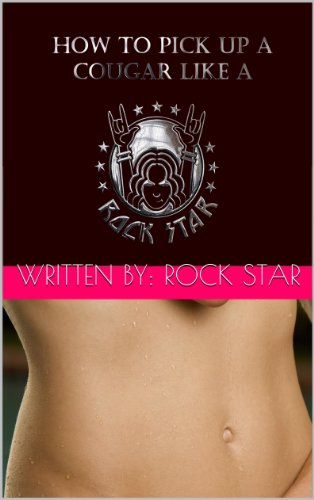 How to pick up a COUGAR like a ROCK STAR (English Edition) PDF Books
