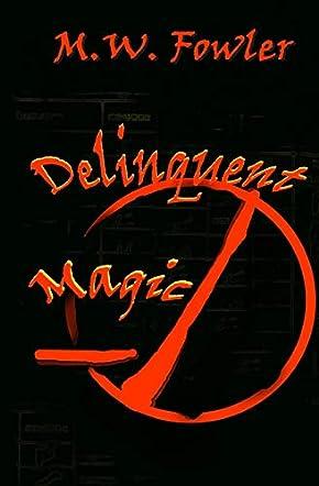Delinquent Magic