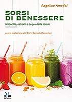 sorsi di benessere: smoothie, estratti e acque della salute