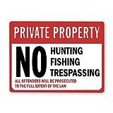 Señal de aviso Señal de advertencia,Signo de propiedad privada Prohibida la caza,la pesca,el traspaso,Cartel de placa de cartel de metal al aire libre 12x16 Inch