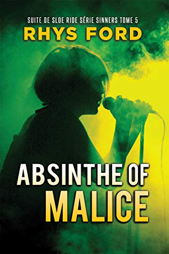 Absinthe of Malice (Sinners Series t. 5)