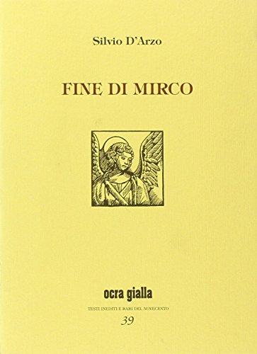Fine di Mirco-Una storia così. Ediz. limitata