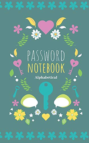 Password Notebook Alphabetical: Small Password Book with Tabs and Flowers