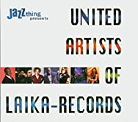 The United Artists of Laika-Records