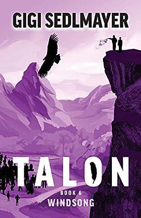 Talon, Windsong