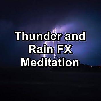 Thunder and Rain FX Meditation