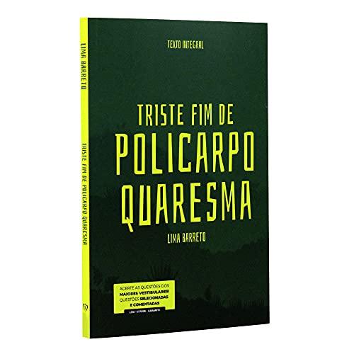 Triste Fim de Policarpo Quaresma | Lima Barreto