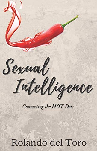 Sexual Intelligence: Connecting the HOT Dots
