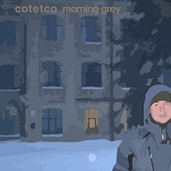 Morning Grey