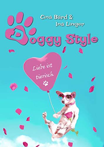 Doggy Style: Liebe ist tierisch