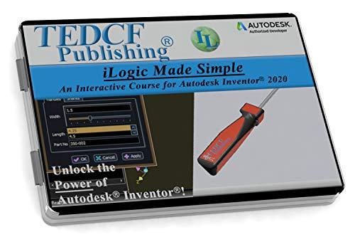 Autodesk Inventor 2020: iLogic Made Simple – Video Training Course