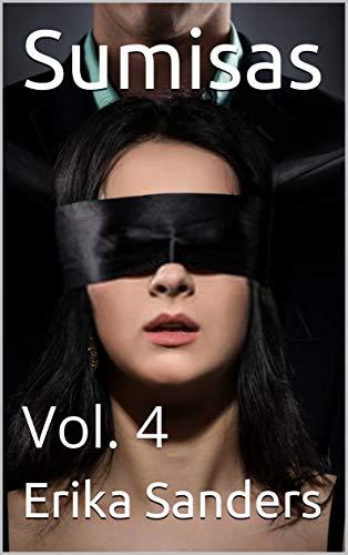 Sumisas: Vol. 4 de Erika Sanders