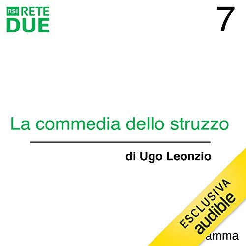 La commedia dello struzzo 7 audiobook cover art