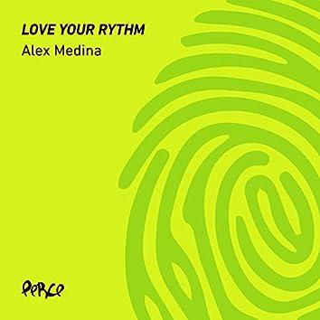 Love Your Rythm