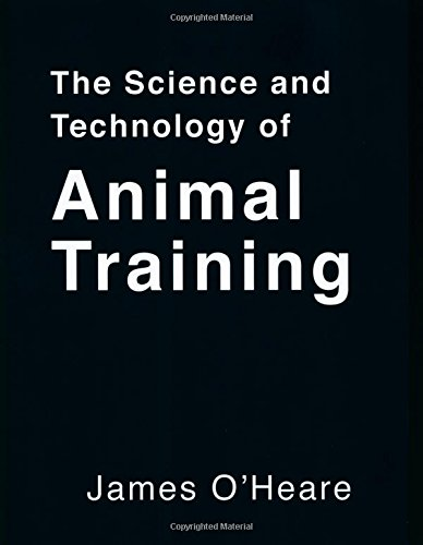 The Science and Technology of Animal Training