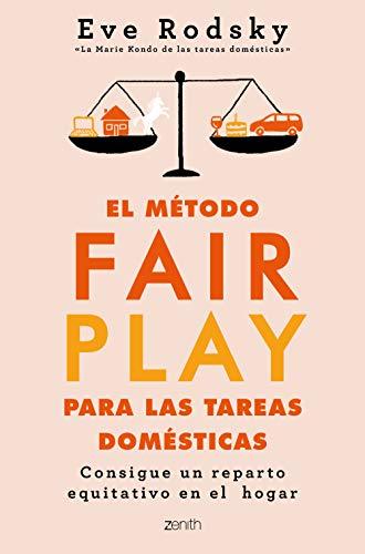 El método Fair Play para las tareas domésticas de Eve Rodsky
