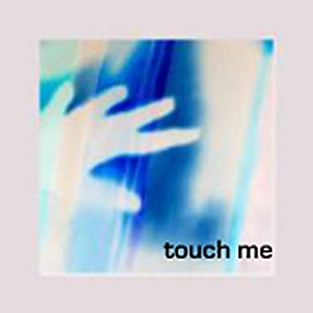 Touch Me featuring Bianca