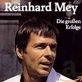 Songtexte von Reinhard Mey - Die großen Erfolge