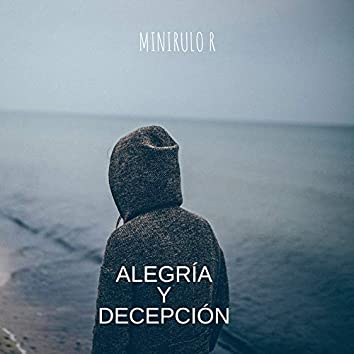Alegria Y Decepcion