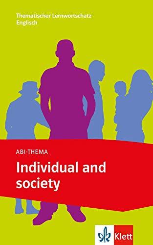 Individual and society (Abi-Thema)
