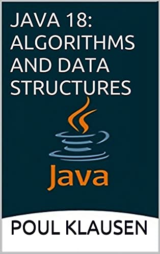JAVA 18: Algorithms And Data Structures Front Cover