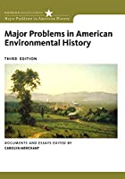 Major Problems in American Environmental History (Major Problems in American History)