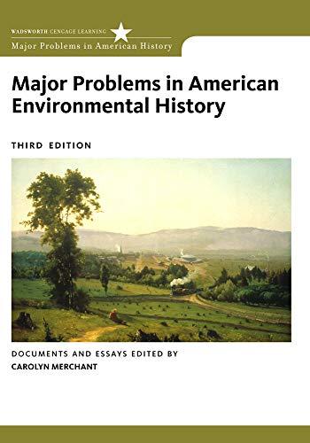 Major Problems in American Environmental History (Major...