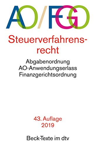 Abgabenordnung mit Finanzgerichtsordnung und Nebengesetzen (AO/FGO). Steuerverfahrensrecht - AO-Anwendungserlass