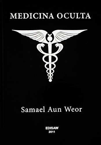 Medicina Oculta: Tratado de Medicina Oculta e Magia Prática