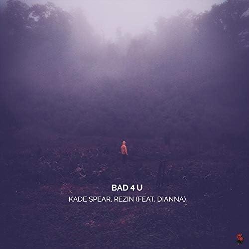 Kade Spear & Rezin feat. Dianna