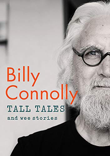 Tall Tales and Wee Stories: The Best of Billy Connoll