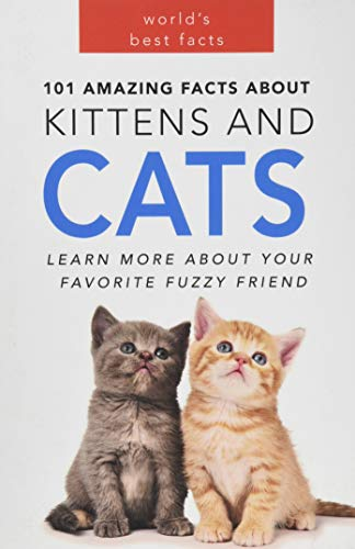 Cats: 101 Amazing Cat Facts: Cat Books for Kids!: Volume 1