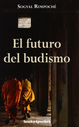 El futuro del budismo (Books4pocket crec. y salud)