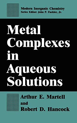 Metal Complexes in Aqueous Solutions (Modern Inorganic Chemistry)