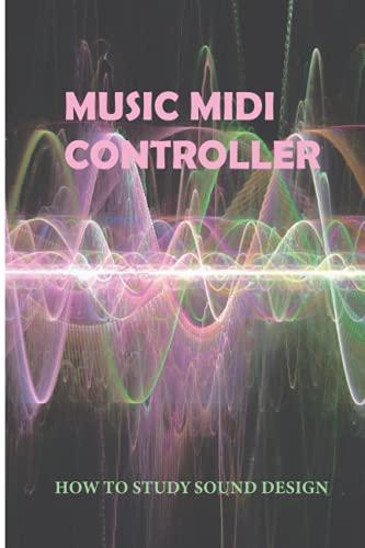 Music Midi Controller: How To Study Sound Design: Music Mixer Machine