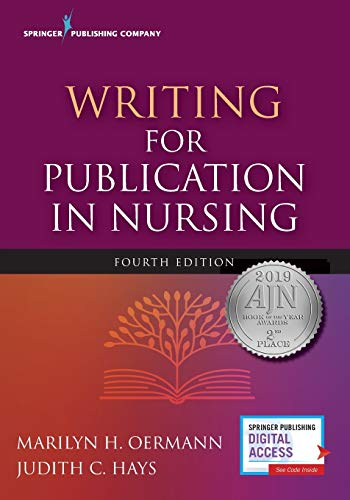 Compare Textbook Prices for Writing for Publication in Nursing, Fourth Edition 4 Edition ISBN 9780826147011 by Oermann PhD  RN  FAAN  ANEF, Marilyn,Hays PhD  RN, Judith C.