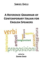 A Reference Grammar of Contemporary Italian for English Speakers (Via Folios 81)