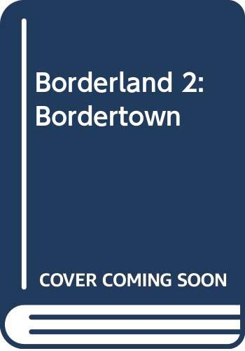 Bordertown: A Chronicle of the Borderlands